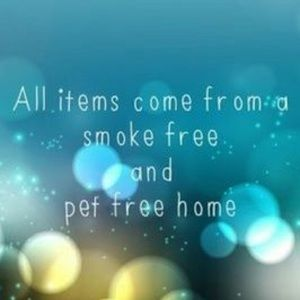 My home is a pet  & smoke free home.